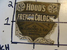 Vintage Original Label: HOOD'S FRENCH COLOGNE m.c. hoo & co. BOSTON