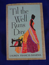 Til The Well Runs Dry by Lauren Francis-Sharma
