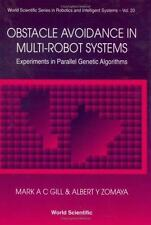 Obstacle Avoidance in Multi-Robot Systems, Experiments in Parallel Genetic Algor