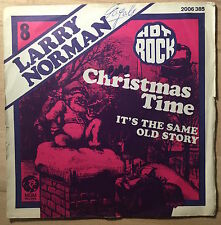 LARRY NORMAN - CHRISTMAS TIME - 45 FRENCH 1974 - FRENCH FRANCE - GLAM ROCK VINYL