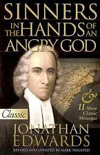 Pure Gold Classics: Sinners in the Hands of an Angry God by Jonathan Edwards...