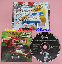 CD THE HITCHERS  Its all fun and games 'til someone loses an eye 1997(Xs8)lp mc