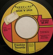 SUGAR 'N' SPICE angeline/been a long time 45 CANADA 70s garage pop rock oop L@@K
