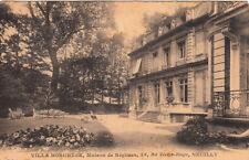 NEUILLY-SUR-SEINE villa borghèse maison de régimes éd ladrey timbrée 1921