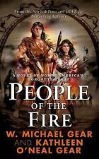 North America's Forgotten Past: People of the Fire 2 by W. Michael Gear and...