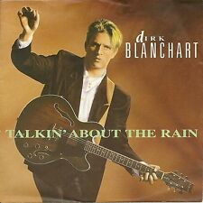 "Dirk Blanchart - Talkin about the rain  GERMANY 7""  (1989)"