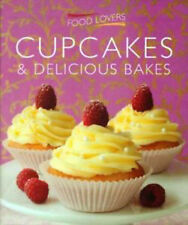 CUPCAKES & DELICIOUS BAKES - FOOD LOVERS 143 PAGES