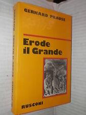 ERODE IL GRANDE Gerhard Prause Rusconi Storia Prima edizione 1981 religione di