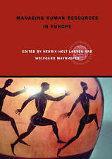 Managing Human Resources in Europe: A Thematic Approach (Global HRM), , Very Goo