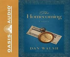 The Homecoming by Dan Walsh (2010, Unabridged) 7 CDs
