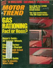 1973 Motor Trend Magazine: Gas Rationing/'74 Mustang, Chevrolet, Plymouth/Audi