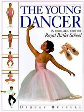 THE YOUNG DANCER Darcey Bussell Royal Ballet School Dorling Kindersley Reference