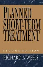 Planned Short-Term Treatment - Acceptable - Richard A. Wells - Hardcover
