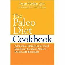 THE PALEO DIET COOKBOOK Loren Cordain NEW book Gluten dairy free cooking food