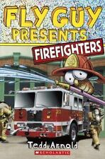 Fly Guy Presents: Firefighters by Tedd Arnold (2014, Hardcover, Prebound)