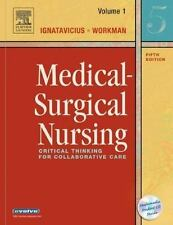 Medical-Surgical Nursing: Critical Thinking for Collaborative Care