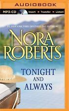 Tonight and Always by Nora Roberts (2014, MP3 CD, Unabridged)