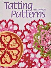 Tatting Patterns by Lyn Morton (2002, Paperback)