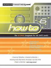 How To: The Ultimate Songbook for all Skill Levels Vol.6 Worship Together How t
