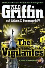 The Vigilantes Vol. 10 by W. E. B. Griffin & William E., IV Butterworth HC