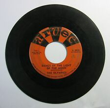 Dance By The Light Of The Moon - Dodge City - The Olympics 45 RPM Record