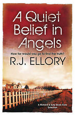 A Quiet Belief in Angels, R.J. Ellory