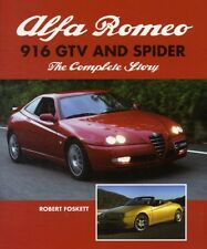 Alfa Romeo 916 GTV and Spider: The Complete Story (Hardcover), Fo. 9781847973962