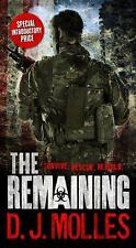 THE REMAINING by D J MOLLES / VERY GOOD COND. 2012 OVRSZ PPBK /  FREE SHIPPING
