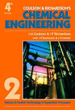 Chemical Engineering: v. 2: Particle Technology and Separation Processes by J. …