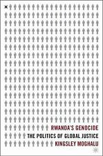 Rwanda's Genocide: The Politics of Global Justice-ExLibrary