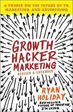 *NEW* Growth Hacker Marketing A Primer on the... by Ryan Holiday *FREE SHIPPING*