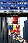 Law and Practice of the United Nations : Documents and Commentary by Thomas...