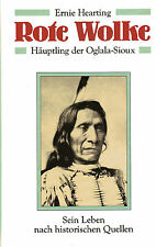 ROTE-WOLKE - Häuptling der Oglala-Sioux - Ernie Hearting BUCH