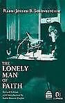 The Lonely Man of Faith by Rabbi Joseph B. Soloveitchik (2011, Hardcover)