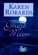 Ghost Moon by Karen Robards (2000, Hardcover)