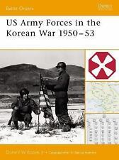 Battle Orders: US Army Forces in the Korean War 1950-53 11 by Donald W., Jr....