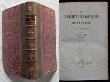 B/ DES VICISSITUDES POLITIQUES DE LA FRANCE R. de Larcy 1860 (+envoi de l'auteur