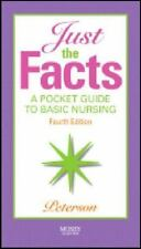 Just the Facts: A Pocket Guide to Basic Nursing