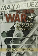 2011-06-15, The 14-hour War: Valor on Koh Tang and the Recapture of the SS Mayag