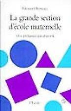 La grande section d'école maternelle Bertouy  Édouard Occasion Livre