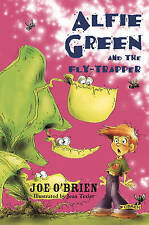 Alfie Green and the Fly-trapper, Joe O'Brien, New Book
