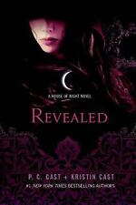House of Night Novels: Revealed 11 by P. C. Cast and Kristin C (FREE 2DAY SHIP)