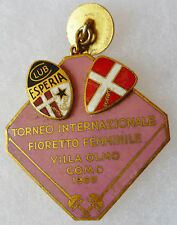 Insigne Escrime SABRE EPEE TORNEO INTERNAZIONALE FIORETT FEMMINILE COMO 1968