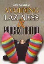 Avoiding Laziness and Procrastination, Ade Adesina, Very Good, Paperback