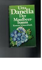 Utta Danella - Der Maulbeerbaum - 1979