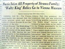 1939 NY Times newspaper Nazis sieze JOHANN STRAUSS FAMILY property AUSTRIA Waltz