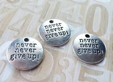 Word Charms Antiqued Silver Charms NEVER GIVE UP Charms Pendants 20mm