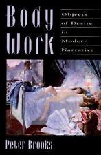 Body Work: Objects of Desire in Modern Narrative