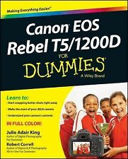 Canon Eos Rebel T5/1200D for Dummies by Robert Correll and Julie Adair King...
