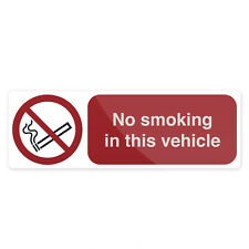 No Smoking In This Vehicle Sign 150 x 50mm Self-Adhesive  Signage Safety Signs